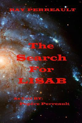 The Search for Lisab  by  Ray Perreault