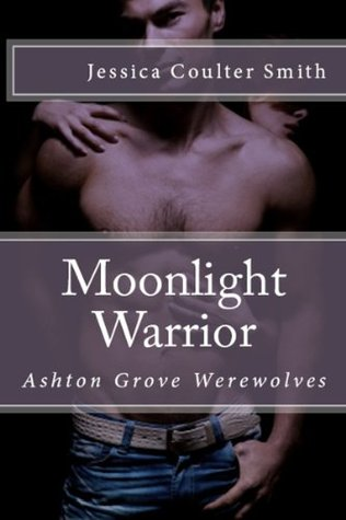 Moonlight Warrior Jessica Coulter Smith