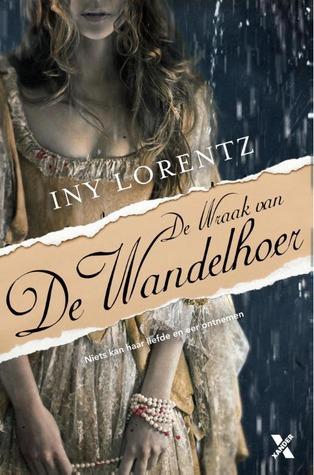 De Wraak van de Wandelhoer (De Wandelhoer #2) – Iny Lorentz
