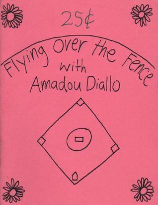 Flying Over the Fence With Amadou Diallo  by  Julien Poirier