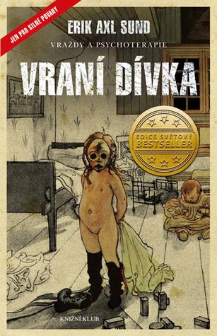 Vraní dívka (Slabost Victorie Bergmanové, #1)