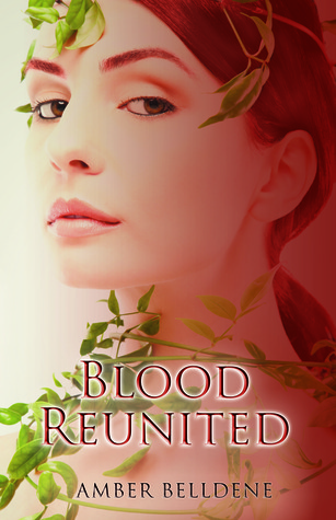 Blood Reunited (Blood Vine #3)