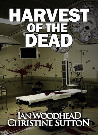 Harvest of the Dead  by  Ian Woodhead
