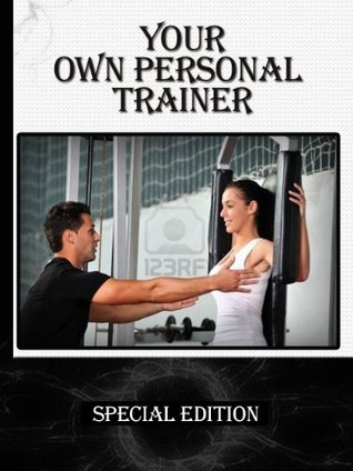Your Own Personal Trainer Sloan Smith