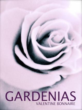 Gardenias ~ Erotica