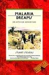 Malaria Dreams: An African Adventure