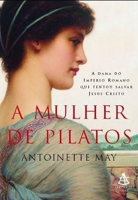 A mulher de Pilatos Antoinette May