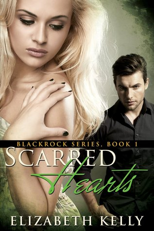 Scarred Hearts (Blackrock, #1)