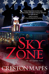 Sky Zone: A Novel (The Crittendon Files #3)