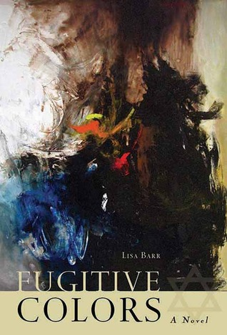 Fugitive Colors: A Novel (2013)