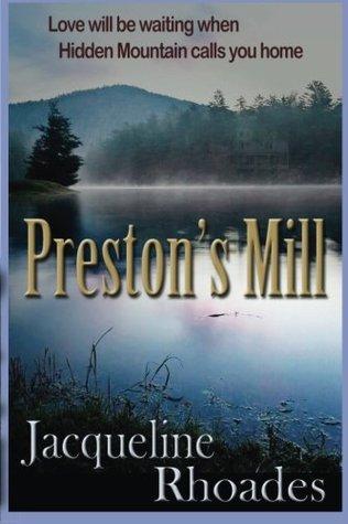 Preston's Mill (Hidden Mountain, #1)