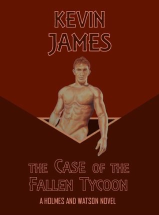 The Case of the Fallen Tycoon  by  Kevin James