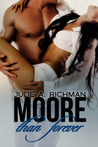 Moore than Forever (Needing Moore, #3)