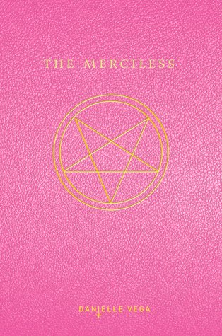 The Merciless by Danielle Vega | Review