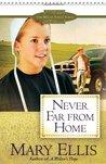 Never Far from Home (Miller Family, #2)