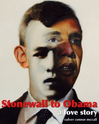 Stonewall to Obama Culver Connor McCall