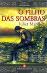 O Filho das Sombras (Trilogia de Sevenwaters, #2)