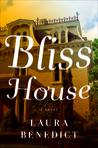 Bliss House: A Novel