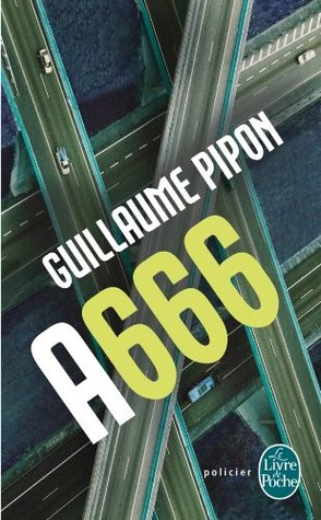 A666 - Édition intégrale  by  Guillaume Pipon
