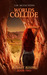Worlds Collide (Sunset Rising #2) by S.M. McEachern