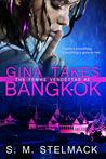 Gina Takes Bangkok (The Femme Vendettas #2)