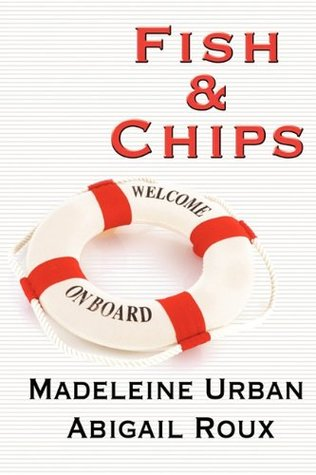 Book Review: Abigail Roux & Madeleine Urban's Fish & Chips