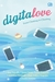 Digitalove: From Chatting to Cheating