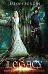 Legacy by Jesikah Sundin