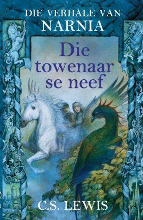 Die towenaar se neef (Die Verhale van Narnia, #1) C.S. Lewis