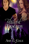 Blissful Tragedy