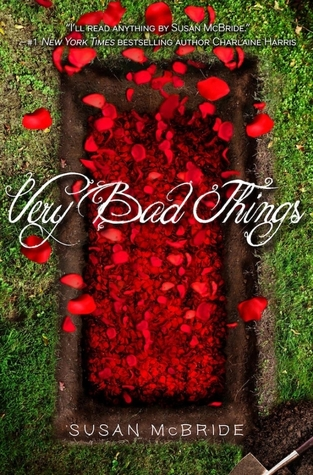 Very Bad Things by Susan McBride book cover