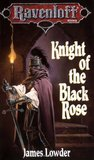 Knight of the Black Rose (Ravenloft, #2)