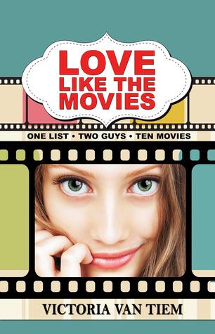 Love Like the Movies by Victoria Van Tiem
