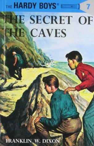 The Secret of the Caves (Hardy Boys, #7)