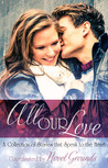 All Our Love by Novel Grounds