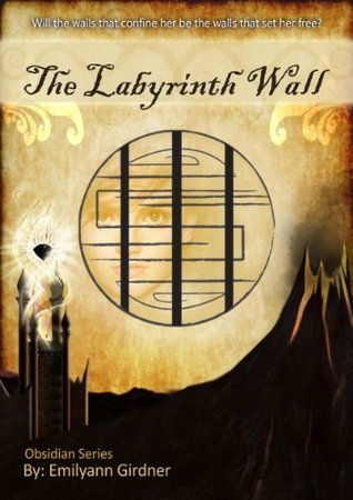 The Labyrinth Wall by Emilyann Girdner