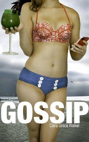 gossip clara grace walker