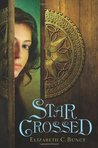Star Crossed (Thief Errant, #1)