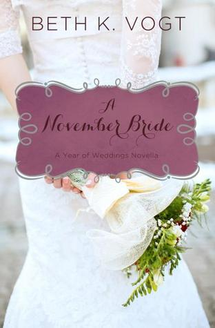 A November Bride (A Year of Weddings, #12)