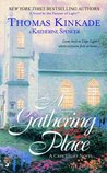 A Gathering Place: A Cape Light Novel