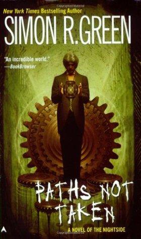 Book Review: Simon R. Green's Paths Not Taken
