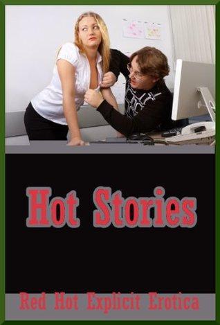 Hot Stories: Ten Explicit Erotica Stories Sarah Blitz