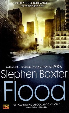 Flood (#1) - Stephen Baxter