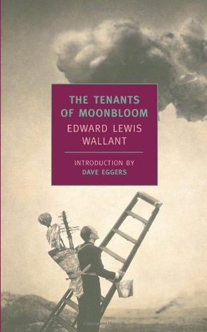 the theme of love in the tenants of moonbloom by edward lewis wallant She first focuses on the gangster theme edward lewis wallant's the tenants of moonbloom, leo rosten's the education of hyman kaplan.