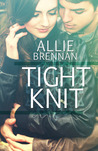 Tight Knit by Allie Brennan