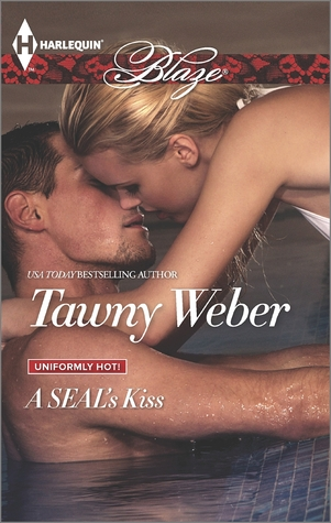 A SEAL's Kiss (Uniformly Hot SEALs, #4)