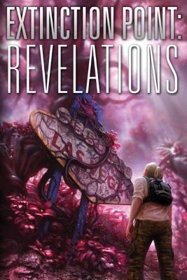 Extinction Point 3 - Revelations (REQ) - Paul Antony Jones