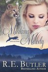 Marking Melody by R.E. Butler