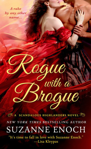 Rogue with a Brogue (Scandalous Highlanders, #2)