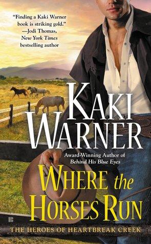 Review: Where the Horses Run by Kaki Warner